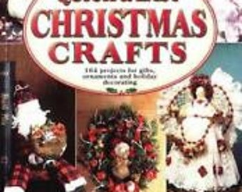 SALE - Quick And Easy Chrisymas Crafts - Volume II - From Leisure Arts - 1997 - 3.75 Dollars