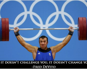 lifting heavy weight OLYMPIC GLORY 24X36 motivational poster about change