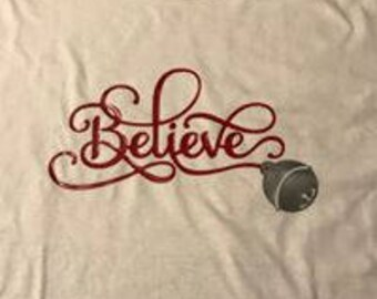 Believe shirt