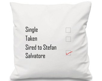 Sired To Stefan Salvatore Cushion, TVD Cushion, The Vampire Diaries Cushion, Single Taken Sired To, Vampire Cushion, The Originals Cushion