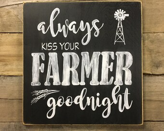 Kiss Your Farmer Goodnight sign | Wood sign | Custom wood signs | personalized wood sign | hand painted sign