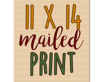 11x14 physical print - Get the print of your choice mailed to you from awintersart!