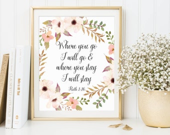 Ruth 1:16, Where You Go I Will Go, Bible Verse Quote, Bible Verse Print, Scripture Print, Christian Printable, Scripture Quote, Bible Art