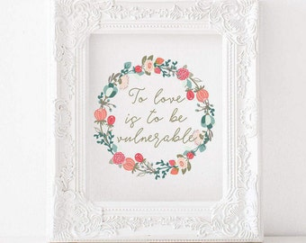 To love is to be vulnerable  -C.S. Lewis , C.S. Lewis quote print, catholic print, literature print, catholic decor, catholic art