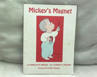 Mickey's Magnet by Franklyn M. Branley and Eleanor K. Vaughan