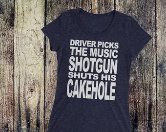 Driver Picks the Music, Shotgun Shuts His Cakehole Dean Winchester Quote Supernatural Inspired Ladies' short sleeve t-shirt