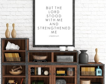 The Lord Stood With Me, Bible Verse, Strength, 2 Timothy 4 17, Minimalist Decor, Love and Grace, Strength Wall Art, Inspirational, Christian