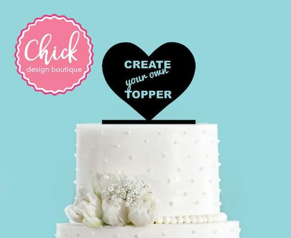 Create Your Own Custom Acrylic Wedding Cake Topper Anything - Create Your Wedding Cake