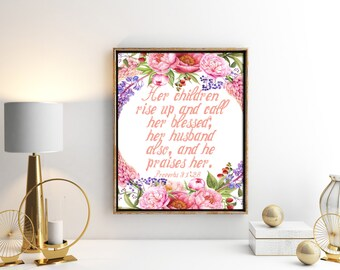 Wall Decor Proverbs 31 Scripture, Proverbs 31:28 Bible Verse, Proverbs 31 Scripture Print, Floral Proverbs 31 Scripture, Wife Wall Art Print