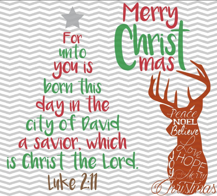 Christmas Tree Bible Verse, Christmas Deer, Merry Christmas, Luke 2:11, Bible  Verse, .SVG/.EPS/.PNG Files For All Vinyl Cutting Machines From ...