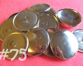 Size 75 - 25 Cover Buttons - 1 7/8 inches wire backs/loop backs covered buttons notion supplies diy refill