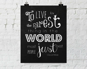 Oscar Wilde, Oscar Wilde quote, Famous Quotes, To Live, Whimsical Prints, Inspiring Wall Art, Inspiring Quotes, Inspiring Prints