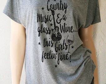 Country Music and a Glass of Wine. Country Shirts. Country Music. Country Shirt. Country Concert Shirt. Country Girl Shirt. Wine Shirts.