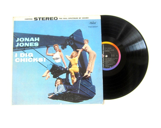 I Dig Chicks JONAH JONES Vinyl Record Album 12 Inch LP Vintage Music Capitol Record Album