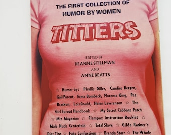 The First Collection of Humor by Women: TITTERS // First Edition 1976// RARE//Vintage Satire//Femenist // American Comedy