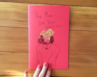 The Man Who Dies minicomic