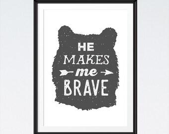 He Makes Me Brave - Joshua 1:9 - Woodland Nursery Decor, Bible Verse Wall Art, Nursery Decor, Childrens Wall Art - INSTANT DOWNLOAD