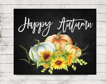Autumn Printable Happy Fall Wall Printable Home Decor Watercolor Pumpkins Sunflowers Wall Art Fall Party Sign Happy Harvest Chalkboard Print