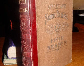 Appleton's School Readers ~ Fifth Reader American Book Co. 1879 Beautiful condition