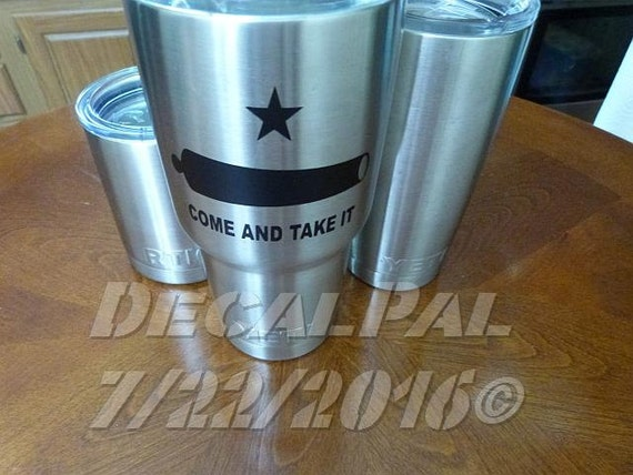 30oz tumbler vinyl sticker texas come and take it edition