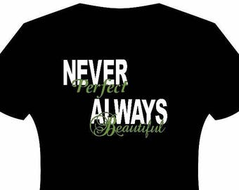 Sassy Never Perfect T-Shirt