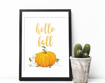 Hello Fall Printable, Fall Printable, Autumn Print, Fall Wall Art, Fall Wall Hanging, Autumn Wall Art, Pumpkin Print, Pumpkin Wall Art