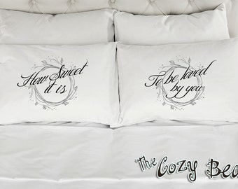 How Sweet It Is To Be Loved By You, Couples Printed Pillowcases (Set of 2) Wedding, Anniversary, Bridal Shower Gift