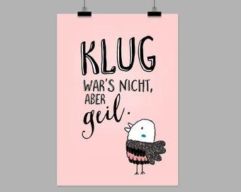 "fine-art print ""Klug war's nicht"""