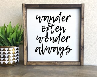 Wander often wonder always | Framed wood sign
