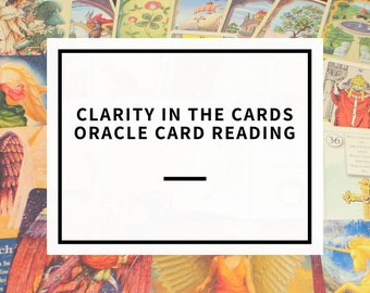 Clarity in The Cards Oracle Card Reading