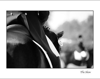 The Show, Black & White, Dressage, Equestrian, Home Decor, Horses, Horseback Riding, Horse Show, Horse Poster, Barn Art, Wall Art