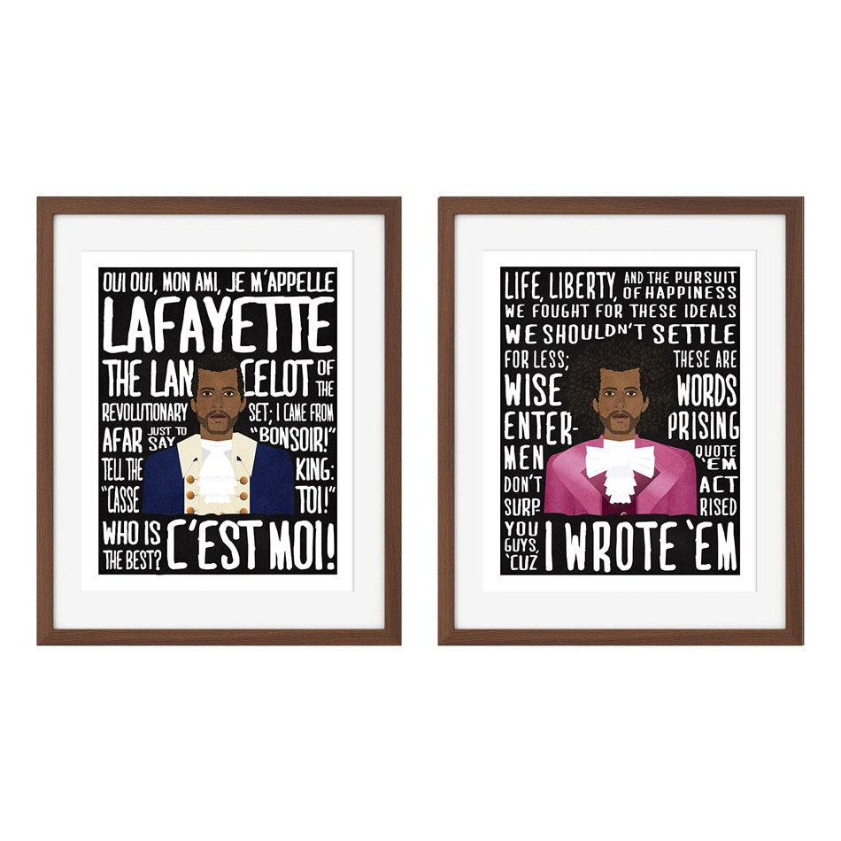 Life Liberty And The Pursuit Of Happiness Quote Hamilton Musical Quote Print Set Marquis De Lafayette And