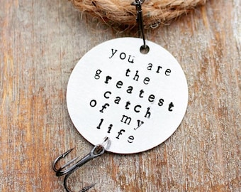 Personalized Keychain, You Are The Greatest Catch of My Life Keychain, Fisherman, Anniversary Gift, Groom Gift, Husband, Boyfriend, Hook