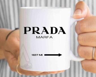 CLEARANCE! Dorm decor, Prada Marfa Sign Mug, Prada marfa, gossip girl mug, prada mug, prada gifts, modern fashion mug, fashion, prada sign
