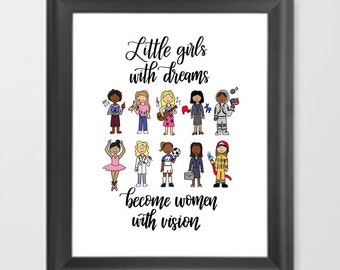 Little girls with dreams become women with vision | Girl power sketches of different careers | Hand-lettered & hand-drawn | Decor for girls