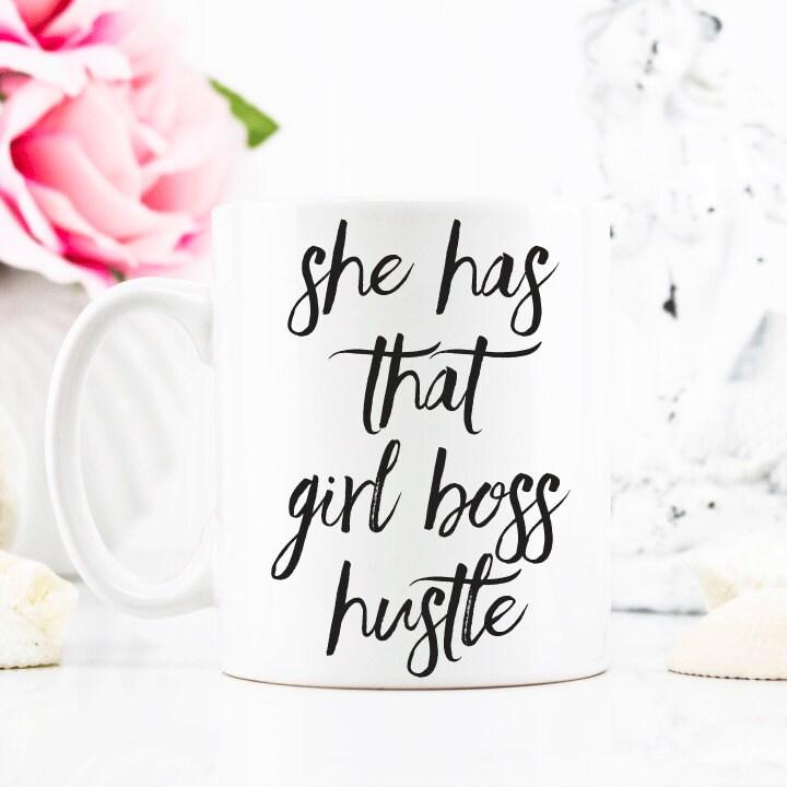 She Has That Girl Boss Hustle Coffee Mug Coffee Cup Large