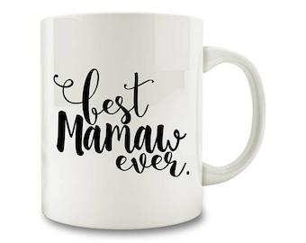 Best Mamaw Ever Coffee Mug (D190)