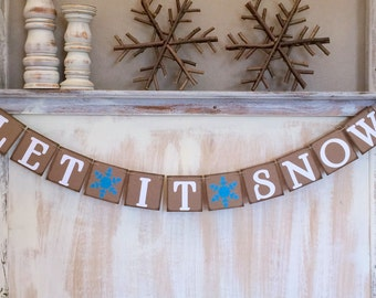 Let It Snow Banner,Let It Snow Sign,Christmas Decor,Christmas Decoration,Christmas Photo Prop,Holiday Decor,Holiday Banner,Christmas