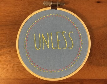 Unless Embroidery Hoop