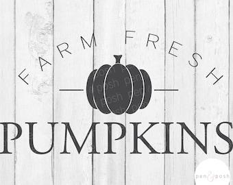 Farm Fresh Pumpkins SVG - Fall SVG - Autumn SVG - Pumpkin Svg - Farm Fresh Svg - Farmhouse Sign - Farm Svg - Sign Cut File