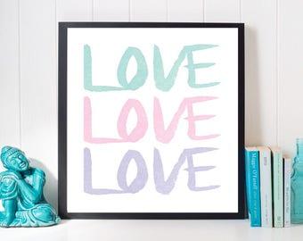 Love Print, Watercolor Print, Dorm Print, Dorm Art, Bedroom Art, Digital Print, Home Decor, Bedroom Print, Typography, Digital Art, Love Art