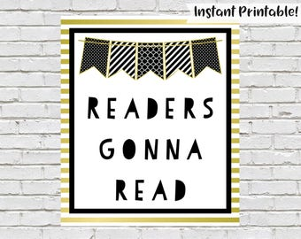 Readers Gonna Read Sign, Classroom Library Poster, Printable Read Sign, Teachers Gift, Classroom Wall Art, Read Printable, Instant Download