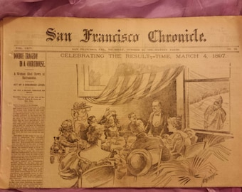 Complete San Francisco Chronicle from March 4, 1897, recounts the political, social, economic, fashion, and cultural news of the day