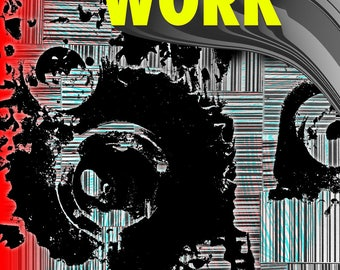 Property Zine: Work | vol. 2, no. 2 | summer 2017