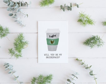 Personalized Bridesmaid Card - Will You Be My Bridesmaid Proposal - Coffee Card