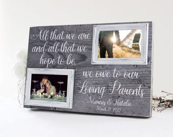 All That We Are And Hope To Be Picture Frame, Mother Gift Idea, Parent Wedding Gift Idea, Gift for Mom and Dad, Parent Picture Frame