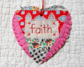 Wordz From the Heart Snippet Ornament - FAITH - Stitched From Recycled Vintage Quilt Piece