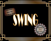 Speakeasy Sign Printable SWING Roaring 20s 1920s Music Style Prohibition Era Art Deco Gatsby Party Gold Black White Wedding Illuminate Sign