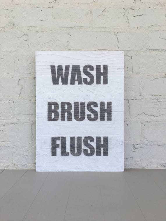 Wash Brush Flush Wood Sign | Bathroom Wall Decor | Bathroom Art | Gray and White | Bathroom Rules