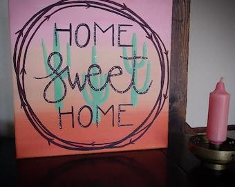 Cactus Home Sweet Home